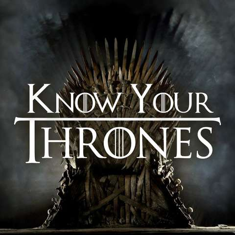 Know Your Thrones
