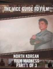 Vice Documentary about North Korean Film Industry