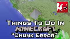 Minecraft - Chunk Error