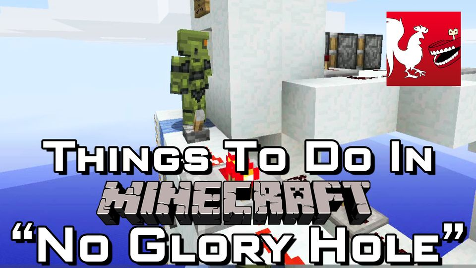 Minecraft - No Glory Hole