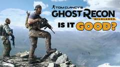 Ghost Recon Wildlands: IS IT GOOD?