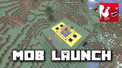 Minecraft - Mob Launch