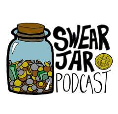 The Swear Jar Podcast