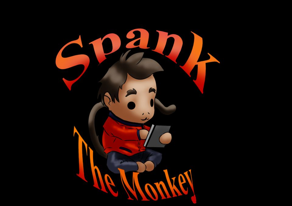 Spank the momnkey why
