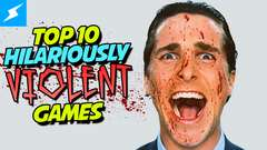 Top 10 Hilariously Violent Games