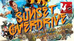 Sunset Overdrive - I Should Get Paid for This Guide