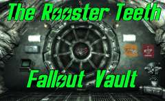 The Rooster Teeth Fallout Vault
