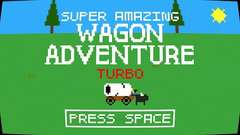 Super Amazing Wagon Adventure Turbo