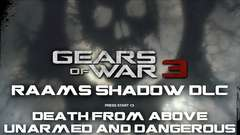 Raam's Shadow - Death from Above, Unarmed and Dangerous