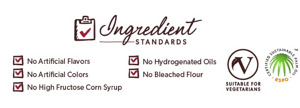 No GMOs, No Bleached Flour, No Bromated Flour, No Artificial Colors, No High-Fructose Corn Syrup, No Hydrogenated Oil, Certified Vegetarian