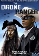 Caption Contest: The Drone Ranger | Zero Hedge