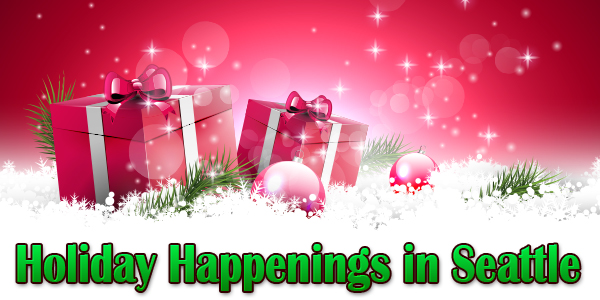 Holiday Happenings in Seattle