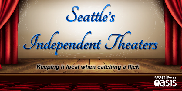 Seattle's Independent Theaters