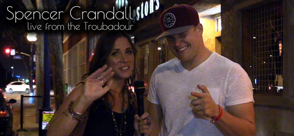 Conversations with Missy: Spencer Crandall at the Troubadour