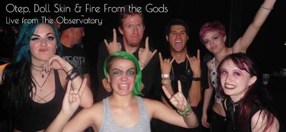 Otep, Doll Skin and Fire From the Gods Blow Off the Roof of The Observatory