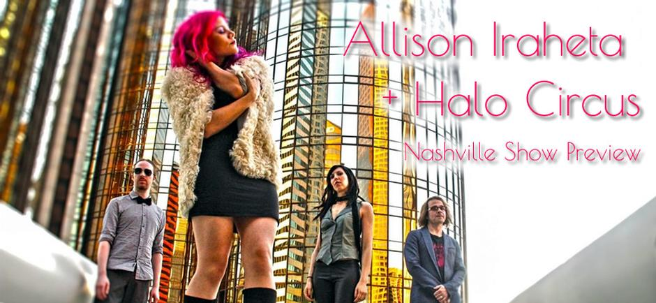 Conversations with Missy: Preview Special with Allison Iraheta + Halo Circus