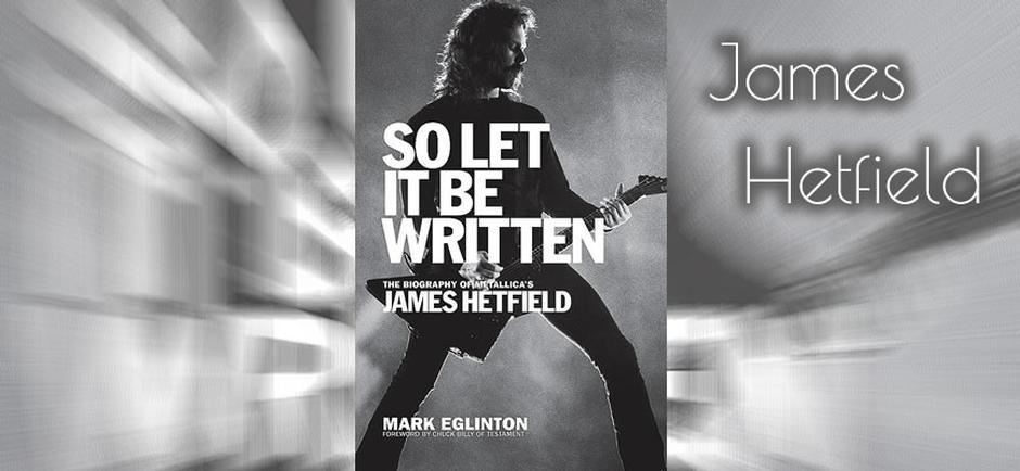 Press Release: Metallica's James Hetfield Releases Biography