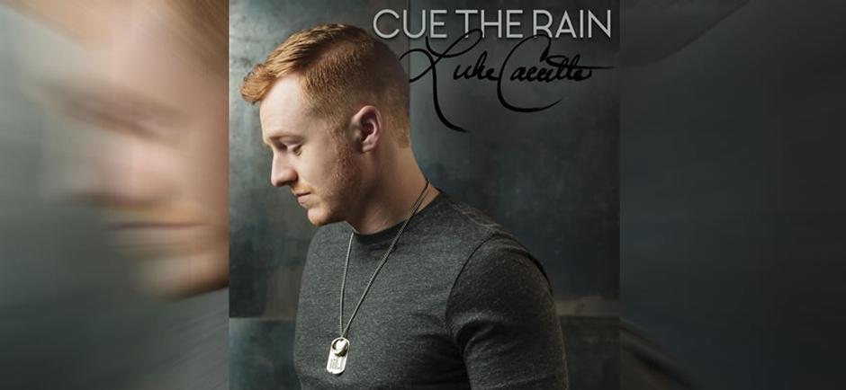 Luke Caccetta Cue The Rain