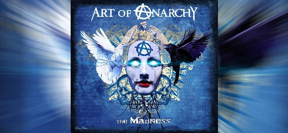 Art of Anarchy - The Madness Review