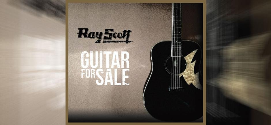Press Release: Ray Scott GUITAR FOR SALE Pre-order Available Now