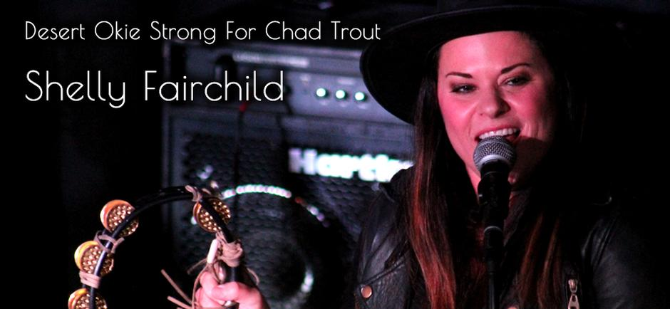 Desert Okie Strong For Chad Trout: Shelly Fairchild