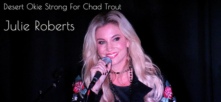 Desert Okie Strong For Chad Trout : Julie Roberts