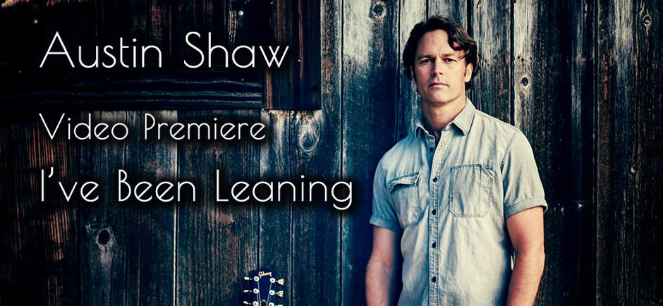 Austin Shaw Premiere's New Video For