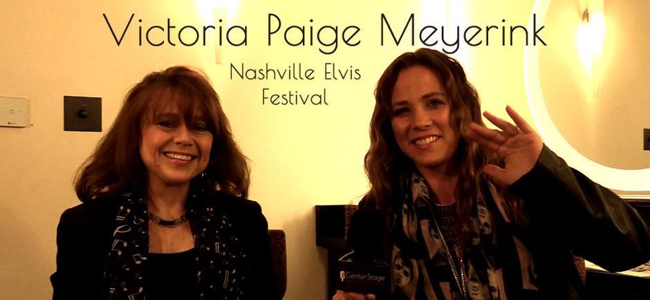 Conversations with Missy: Victoria Paige Meyerink, Nashville Elvis Festival