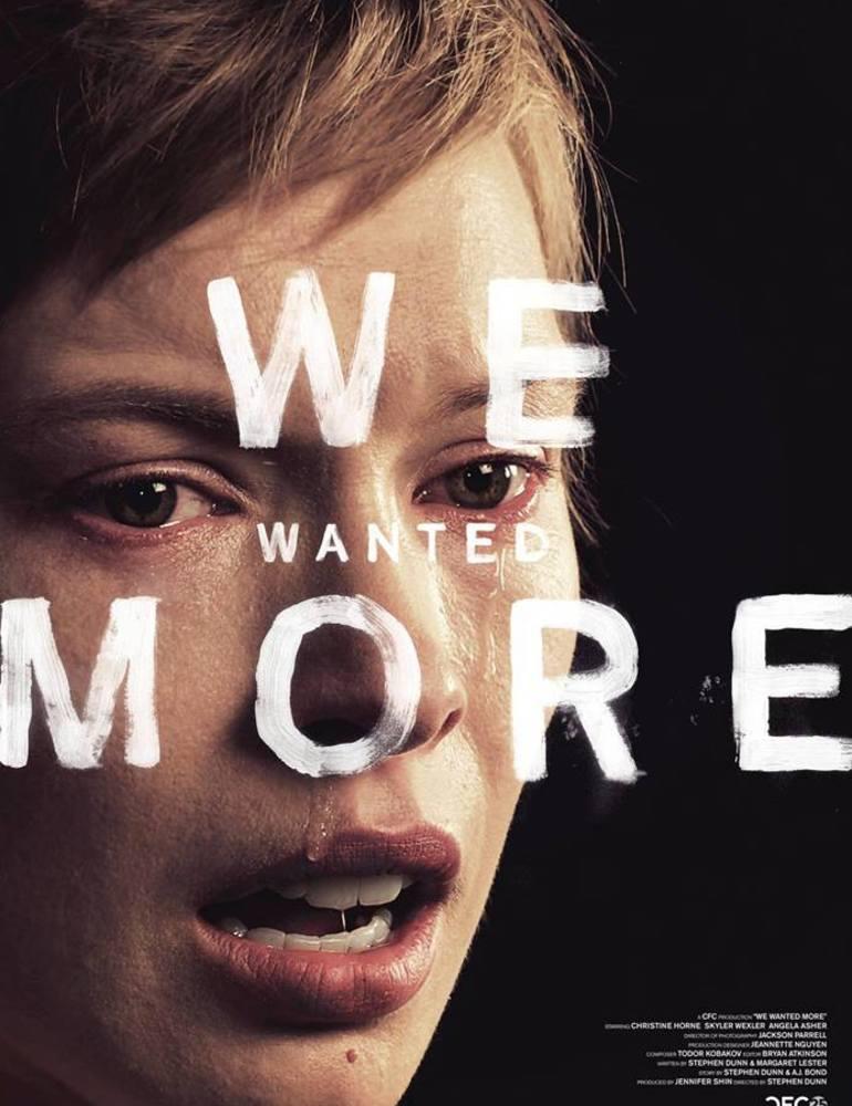 Wewantedmore