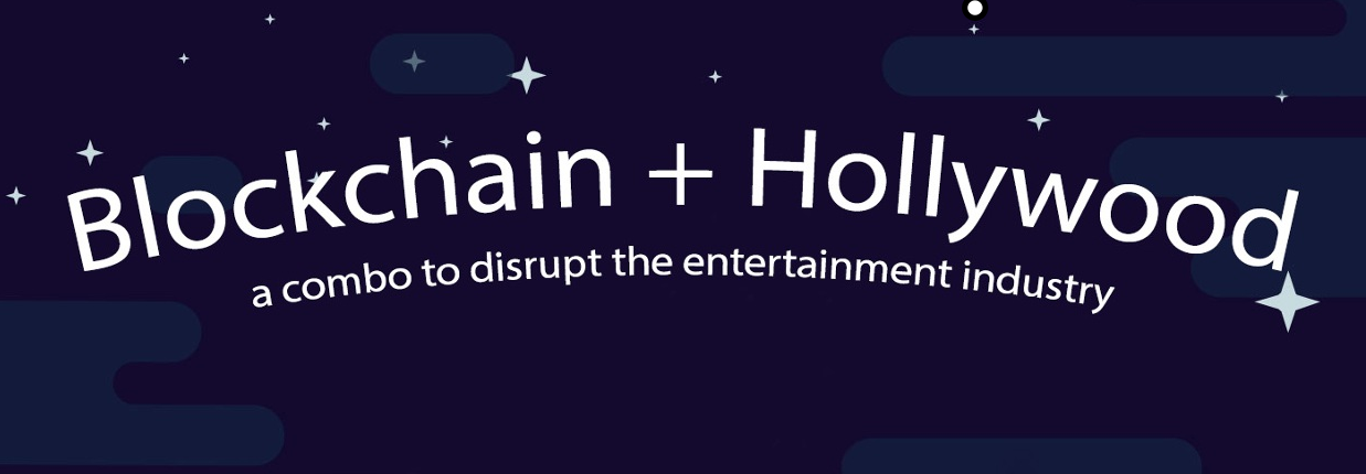 A header image that reads 'Blockchain + Hollywood'. The background is dark blue with white stars.