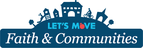 Logo for Let's Move Faith and Communities