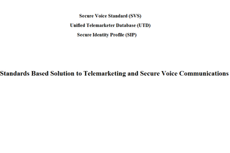 A Standards Based Solution to Telemarketing and Secure Voice Communications