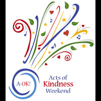 Acts of Kindness (A-OK!) Weekend