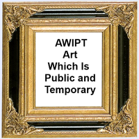 AWIPT Art Which Is Public and Temporary