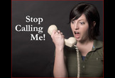 Do Not Call means DO NOT CALL!
