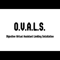 O.V.A.L.S. (Objective Virtual Assistant Limiting Solicitation)