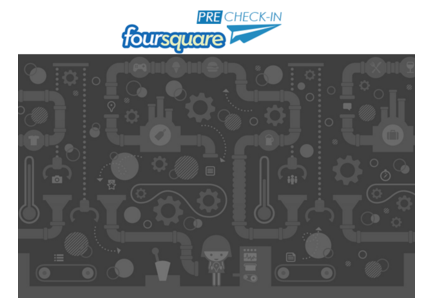 foursquare preCheck-in
