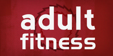 Activities - Adult Fitness