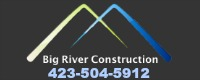 Big River Construction and Roofing