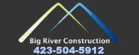 Big River Construction and Homes, LLC