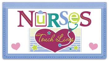 Nurses Touch Lives Checkbook Cover