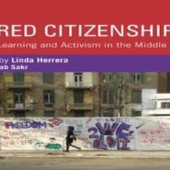 Linda Herrera, Wired Citizenship: Youth Learning and Activism in the Middle East