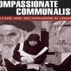 Melani Cammett, Compassionate Communalism: Welfare and Sectarianism in Lebanon