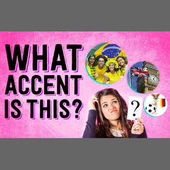 Can You Guess The Accent?