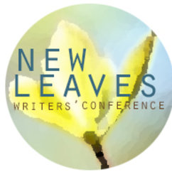 New Leaves Writers' Conference, April 13-17