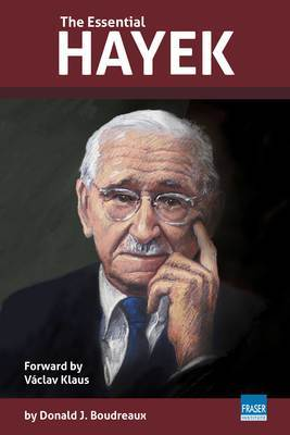 Introducing Professor Don Boudreaux's new book, <u>The Essential Hayek</u>, and corresponding videos