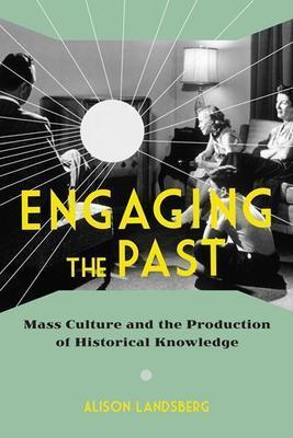 Faculty Spotlight: Alison Landsberg's New Book