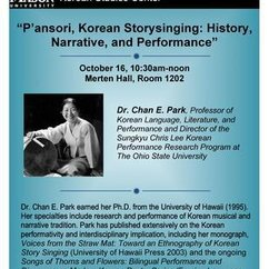 """P'ansori, Korean Storysinging: History, Narrative, and Performance"" with Dr. Chan E. Park"