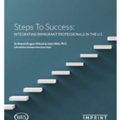 Steps to Success: Integrating Immigrant Professionals in the United States