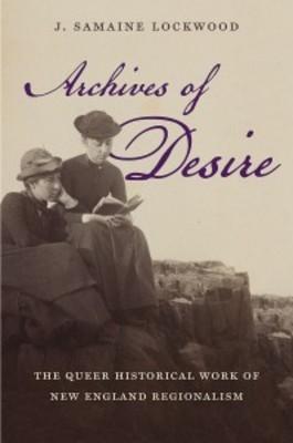 J. Samaine Lockwood: Nineteenth-Century New England's Queer Thanksgivings